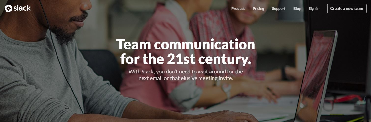Slack messenger helps us communicate quickly and easily with other team members and other tools